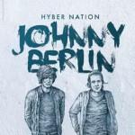 Johnny Berlin - Hyber Nation (M)