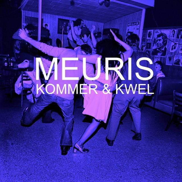 Meuris - Kommer & Kwel, single (R,M)